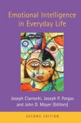 Emotional Intelligence in Everyday Life, 2nd Edition