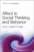 Affect in Social Thinking and Behavior