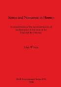 Sense and Nonsense in Homer