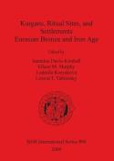Kurgans, Ritual Sites and Settlements