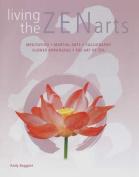 Living the Zen Arts