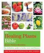 The Healing Plants Bible