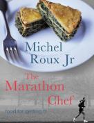 The Marathon Chef