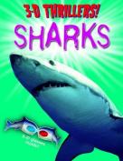 Sharks (3D Thrillers!)