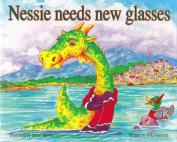 Nessie Needs New Glasses