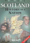 Scotland - History of a Nation