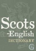 Scots-English, English-Scots Dictionary