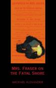 Mrs. Fraser on the Fatal Shore