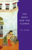The Root and the Flower
