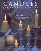 Candles: Making and Displaying
