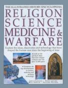 Religion, Science Medicine and Warfare