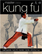 Kung Fu Masterclass