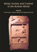 Burial, Society and Context in the Roman World