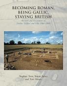 Becoming Roman, Being Gallic, Staying British