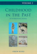 Childhood in the Past Volume 2