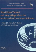 Sheri Khan Tarakai and Early Village Life in the Borderlands of North-West Pakistan