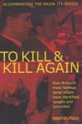 A To Kill and Kill Again