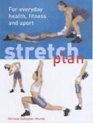 The Stretch Plan