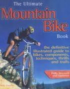 The Ultimate Mountain Bike Book