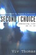 Second Choice