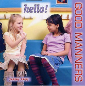 Hello! (Good Manners S.)