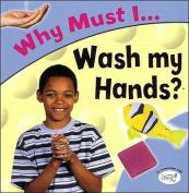 Wash My Hands?