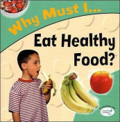 Eat Healthy Food?