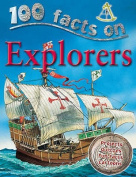 Explorers (100 Facts)