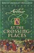 Arthur: At the Crossing Places
