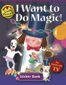 I Want to do Magic