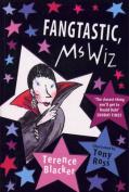 Fangtastic, Ms Wiz (Ms Wiz)