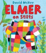 Elmer on Stilts (Elmer)