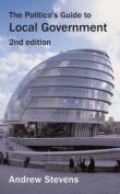 Politico's Guide to Local Government