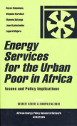 Energy Services for the Urban Poor in Africa