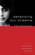 Defending Our Dreams
