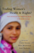 Trading Women's Health and Rights?