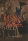 The Quest for the Original Horse Whisperers