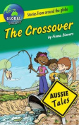 The Crossover (Aussie Tales)