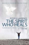 The Spirit Who Heals