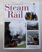 The Illustrated Book of Steam & Rail
