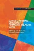 Safeguarding Children in Primary Health Care