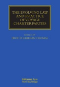 Evolving Law and Practice of Voyage Charterparties