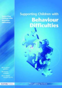 Supporting Children with Behaviour Difficulties