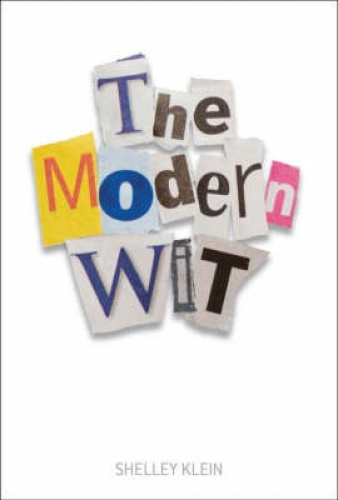 The Modern Wit by Shelley Klein.