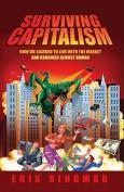 Surviving Capitalism