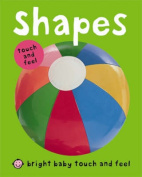 Shapes (Bright Baby Touch and Feel) [Board book]