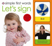 Simple First Words Let's Sign