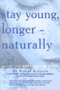 Stay Young, Longer - Naturally