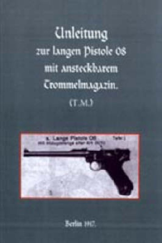 Long Luger Pistol (1917) by Naval & Military   Press.