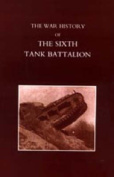 War History of the Sixth Tank Battalion